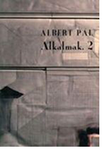 Albert Pál: Alkalmak, 2.