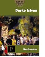Darkó István: Deszkaváros