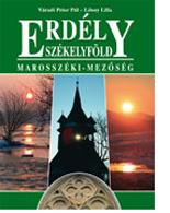 Erdély – Székelyföld – Marosszéki-Mezőség