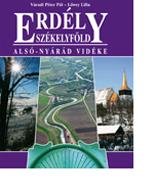 Erdély – Székelyföld – Alsó-Nyárád vidéke