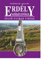 Erdély – Székelyföld – Felső-Nyárád Vidéke