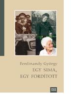 Ferdinandy György: Egy sima, egy fordított