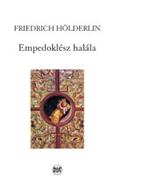 Friedrich Hölderlin: Empedoklész halála