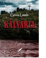 Göncz László: Kálvária