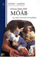 Hodossy-Takács Előd: Móáb