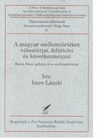 Imre László: A magyar szellemtörténet válaszútjai, feltételei és
