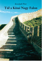 Kesselyák Péter: Túl a Kínai Nagy Falon