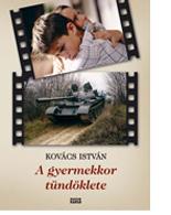 Kovács István: A gyermekkor tündöklete