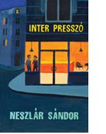 Neszlár Sándor: Inter Presszó