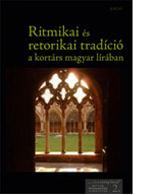 Ritmikai és retorikai tradíció a kortárs magyar lírában