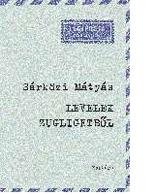 Sárközi Mátyás: Levelek Zugligetből