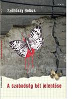 Szőllőssy Balázs: A szabadság két jelentése